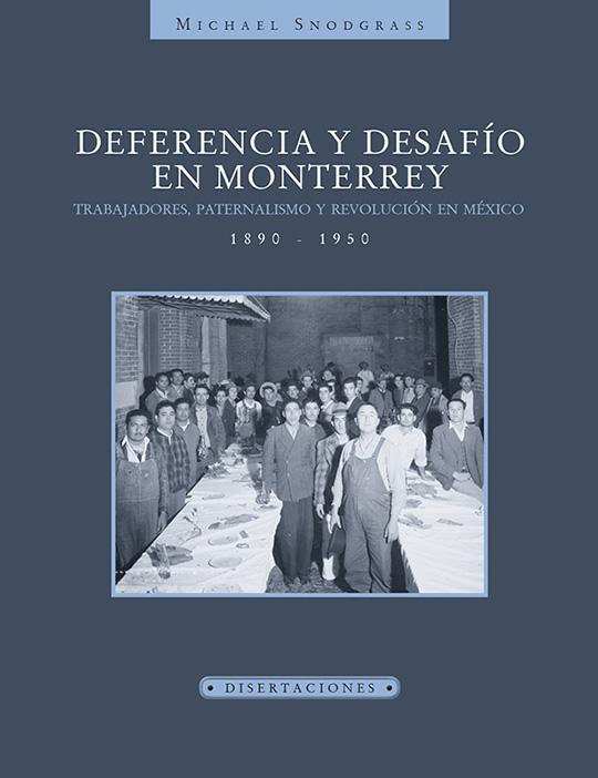 Deferencia y desafío en Monterrey....