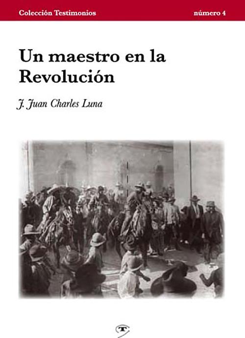 Un maestro en la Revolución