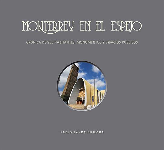 Monterrey en el espejo