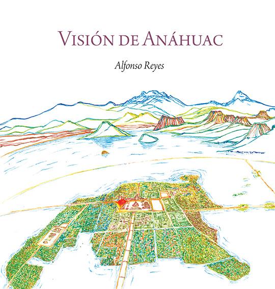 Visión de Anáhuac (ilustrado)